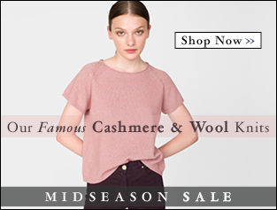 Shop Cashmere & Wool >>