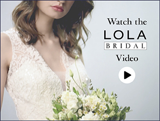 LOLA Bridal! Watch our video!