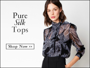 Shop Pure Silk Tops >>