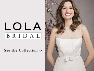LOLA Bridal The Collection >>